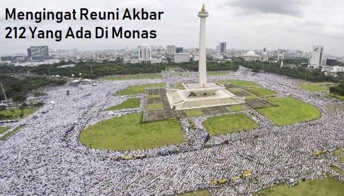 Mengingat Reuni Akbar 212 Yang Ada Di Monas