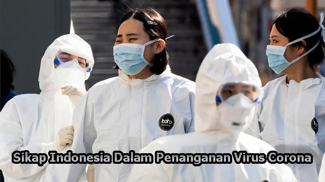 Sikap Indonesia Dalam Penanganan Virus Corona