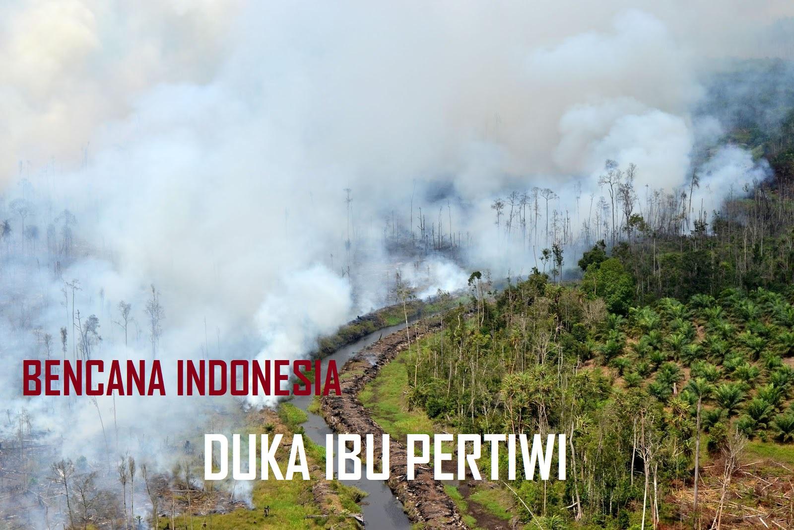 BENCANA INDONESIA DUKA IBU PERTIWI