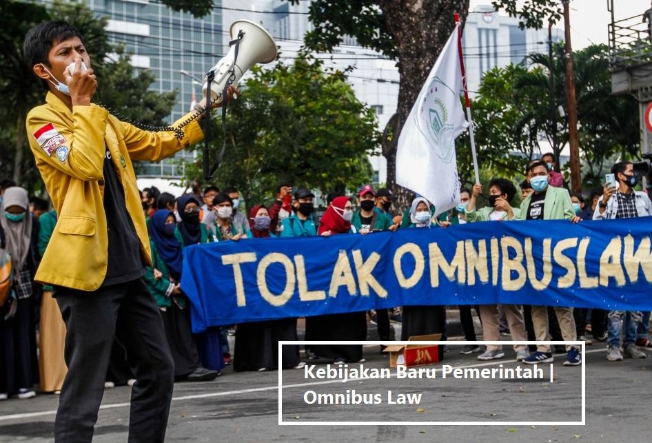 Kebijakan Baru Pemerintah | Omnibus Law